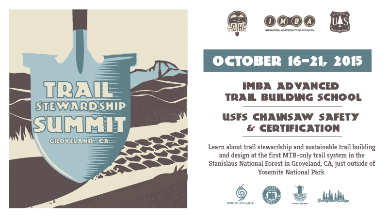 Groveland Trail Stewardship Summit is an event created out of a partnership between IMBA and the United States Forest Service. It will be held October 16-21 in Groveland, CA